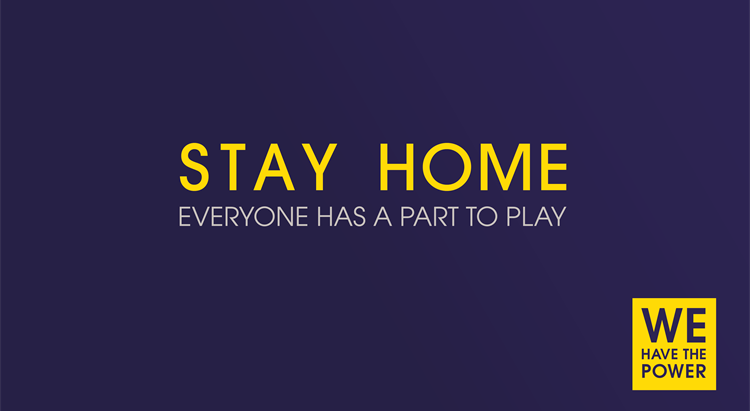 Stay at home: Everyone has a part to play