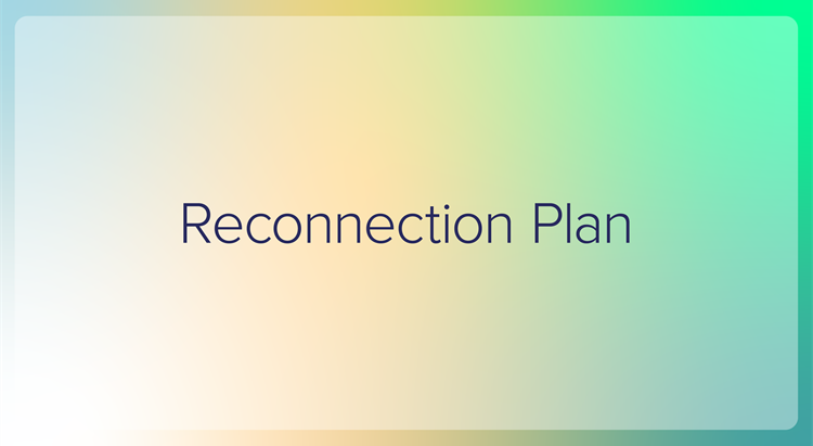 Reconnection roadmap